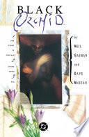 Black Orchid : of the sandman, neil gaiman wrote...