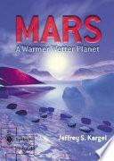 Mars   A Warmer  Wetter Planet Book PDF