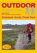 Grönland: Arctic Circle Trail