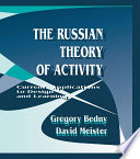 The Russian Theory of Activity