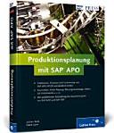 Produktionsplanung mit SAP APO