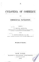 A Cyclopedia of Commerce and Commercial Navigation Book PDF