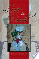 Love In Words : by the author himself. these...