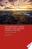 Documentary  World History  and National Power in the PRC