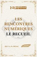 Les Rencontres Num  riques de Bragelonne   Le Recueil