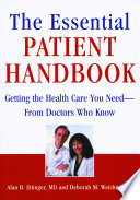 The Essential Patient Handbook : americans who are dissatisfied with their medical...
