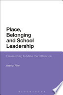 Place Belonging And School Leadership