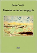 Ravenna  mucca da compagnia