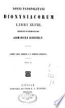 Nonni Panopolitani Dionysiacorum libri XLVIII
