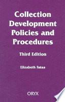 Collection Development Policies and Procedures