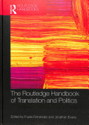 The Routledge Handbook of Translation and Politics