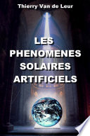 LES PHENOMENES SOLAIRES ARTIFICIELS