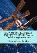 Ebook Data Mining Techniques. Predictive Models with SAS Enterprise Miner Epub Scientific Books Apps Read Mobile