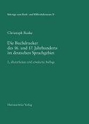 Die Buchdrucker Des 16. Und 17. Jahrhunderts Im Deutschen Sprachgebiet