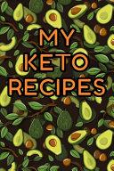 My Keto Recipes