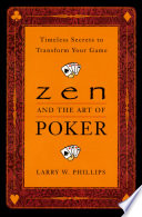 Zen And The Art Of Poker