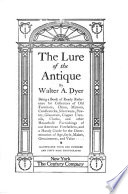 The Lure of the Antique