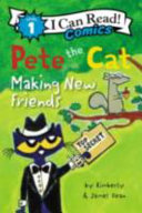 Making New Friends (Pete the Cat)