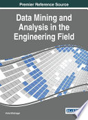 Data Mining And Analysis In The Engineering Field : computer science, data mining techniques...