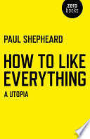 How To Like Everything
