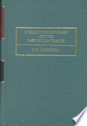 A Selection of Cases on the Law of Contracts