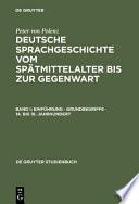 Deutsche Sprachgeschichte vom Sp  tmittelalter bis zur Gegenwart