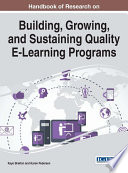 Handbook Of Research On Building Growing And Sustaining Quality E Learning Programs