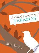The Mockingbird Parables