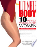 The Ultimate Body Ten Perfect Workouts for Women