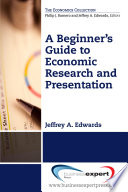 A Beginner S Guide To Economic Research And Presentation