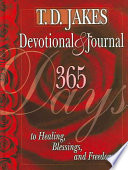 T.D. Jakes Devotional & Journal Featuring The Best Of His Writings From His