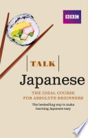 Talk Japanese Enhanced eBook  with audio    Learn Japanese with BBC Active
