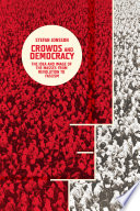 Crowds and Democracy Preoccupation Of European Culture Fueling