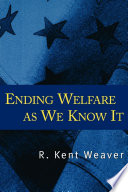 Ending Welfare as We Know It