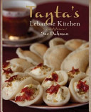 Tayta's Lebanese Kitchen Stunning Collection Of Traditional Recipes