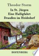In St  J  rgen   Eine Halligfahrt   Drau  en im Heidedorf