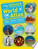 National Geographic Kids Ultimate Globetrotting World Atlas