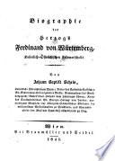 Biographie des Herzogs Ferdinand von W  rtemberg  Kaiserlich   sterreichischen Feldmarschalls