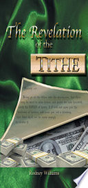 The Revelation Of The Tithe : to opening a plethora of blessings...