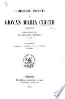 Commedie inedite     pubblicate per cura di Giovanni Tortoli  con note