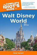 The Complete Idiot s Guide to Walt Disney World  2012 Edition