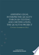 Assessing legal interpreter quality through testing and certification  The Qualitas Project