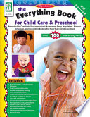 Everything Book for Child Care   Preschool