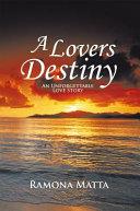 A Lovers Destiny