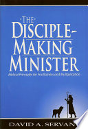 The Disciple Making Minister