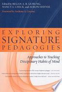 Exploring Signature Pedagogies