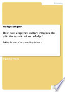 How does corporate culture influence the effective transfer of knowledge