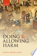 Doing And Allowing Harm : doing and allowing, according to which doing...