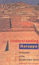 Understanding Harappa
