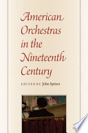 American Orchestras in the Nineteenth Century